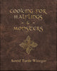 Cooking for Halflings and Monsters