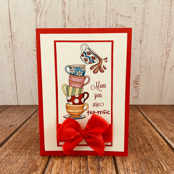 Greeting Card for Mother - Tea-rrific Mom