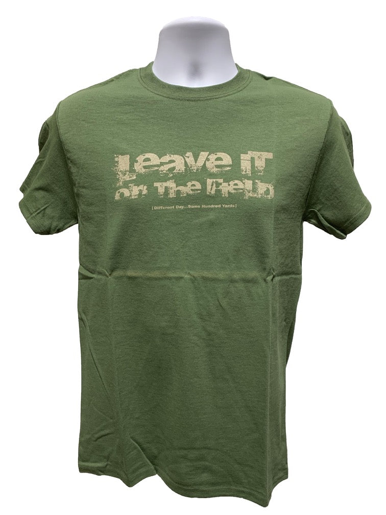 Leave It On The Field T-Shirt