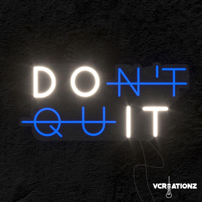 """Don't Quit"" LED Neon Light Sign VCreationZ Neon Signs 🧪"