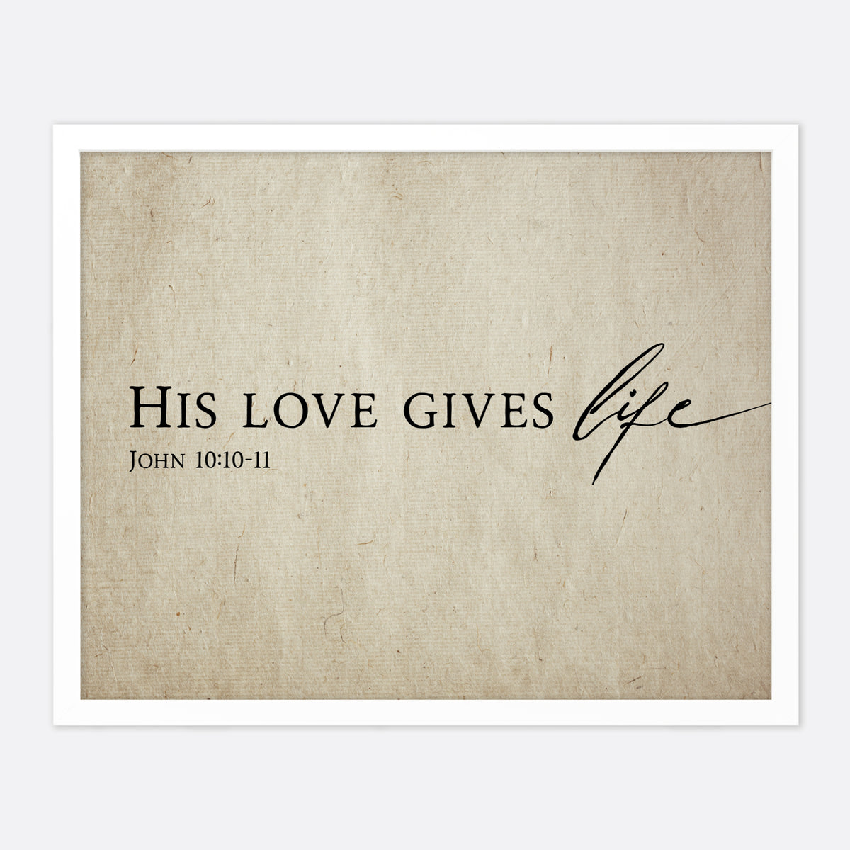 His Love Gives Life