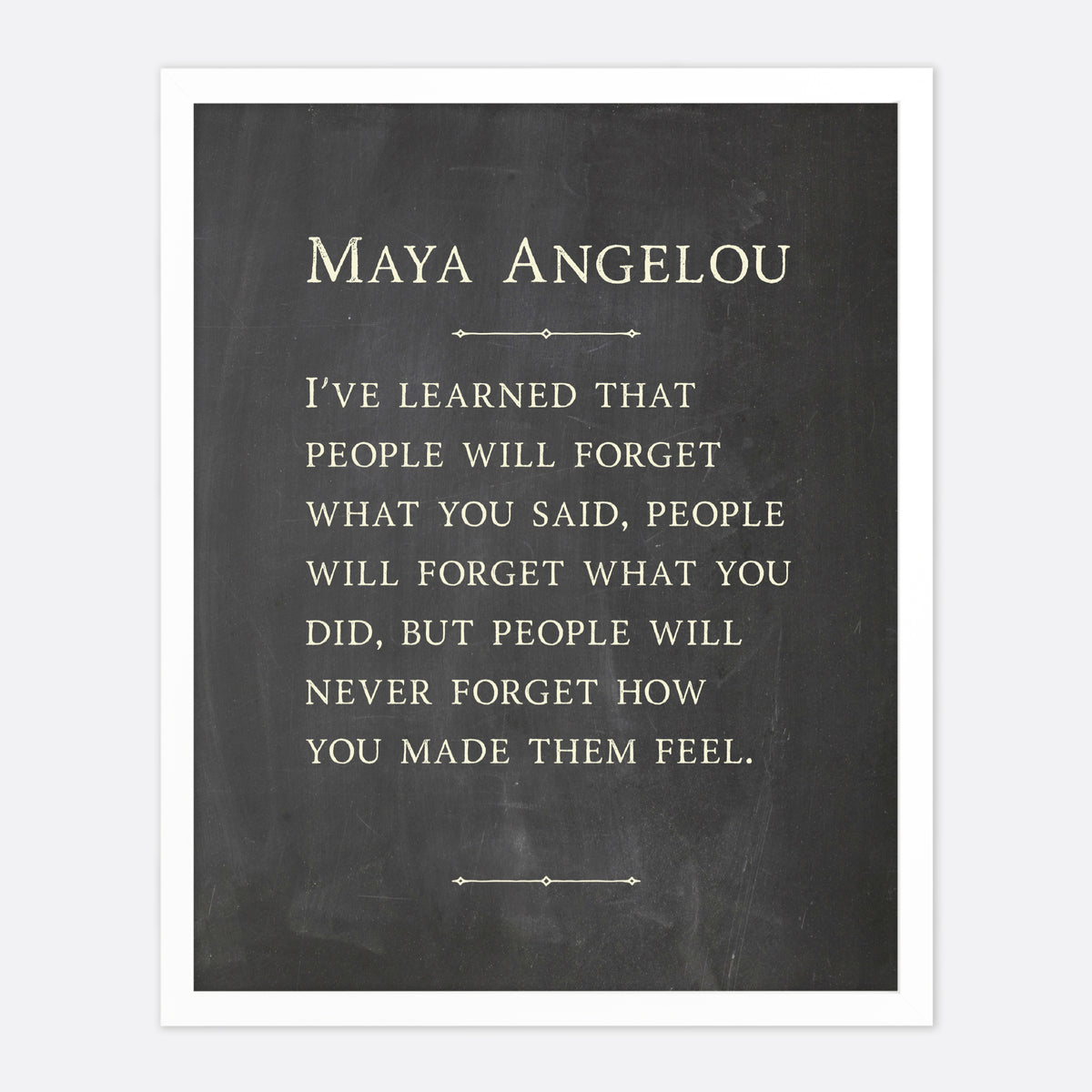 Maya Angelou I've Learned