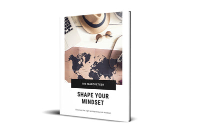 Shape your Mindset: Develop the right Entrepreneurial Mindset
