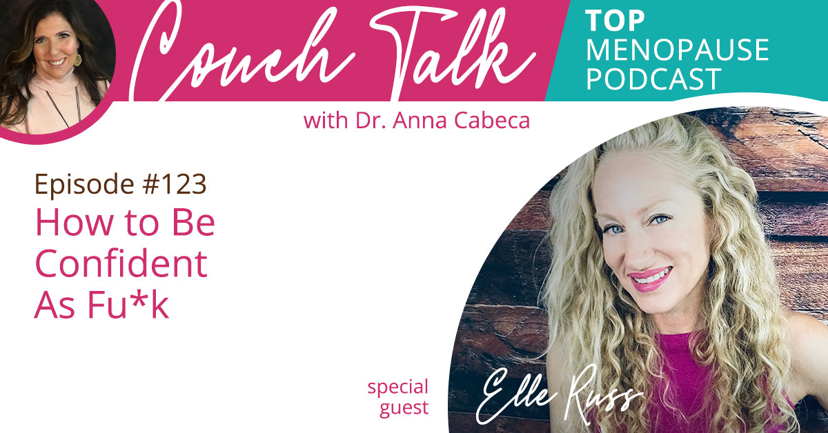 123: How to Be Confident As Fu*k w/ Elle Russ