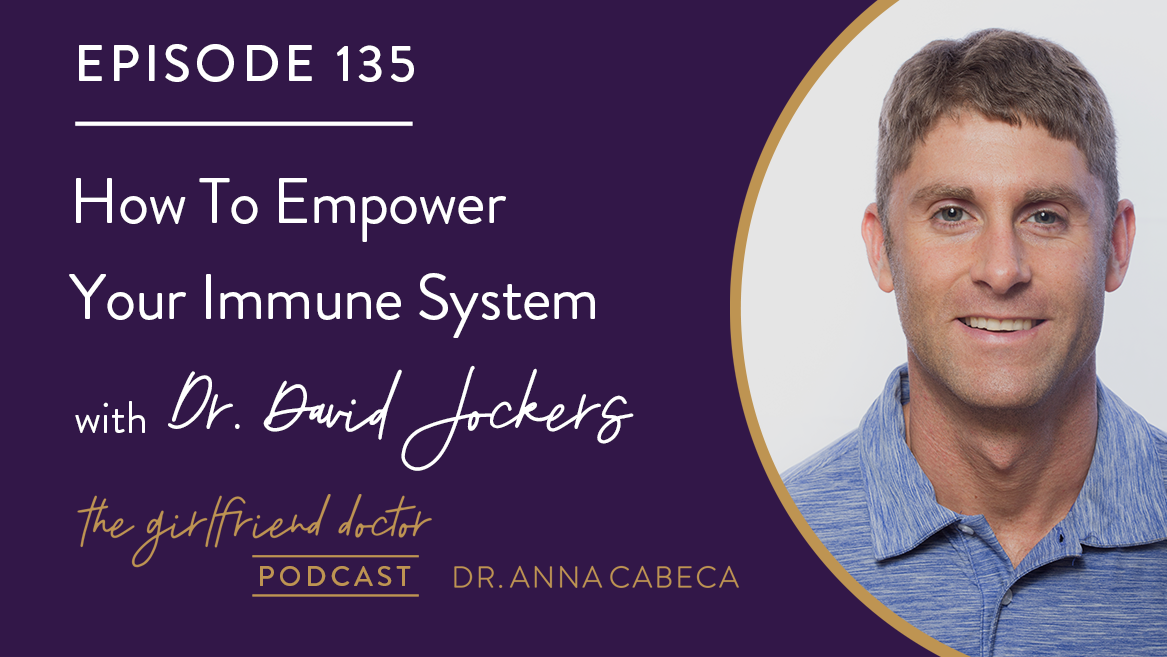 135: How To Empower Your Immune System w/ Dr. David Jockers