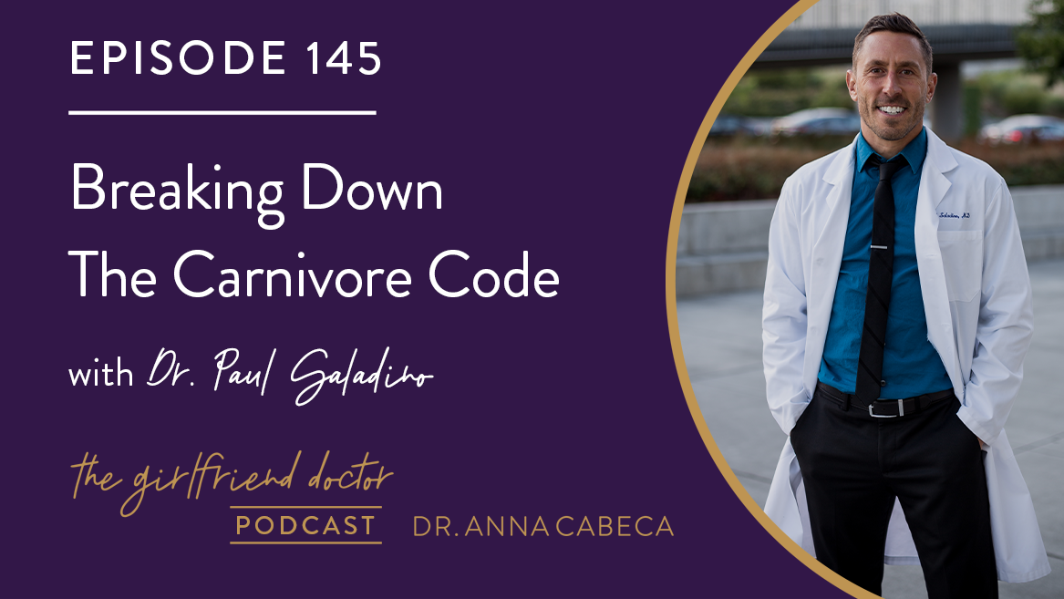 145: Breaking Down The Carnivore Code w/ Dr. Paul Saladino