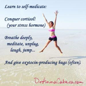 Learn to self medicate