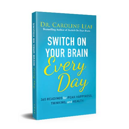 Caroline Leaf, Switch on Your Brain Every Day