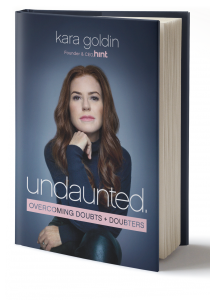 Kara Goldin, Undaunted; Overcoming Doubts and Doubters