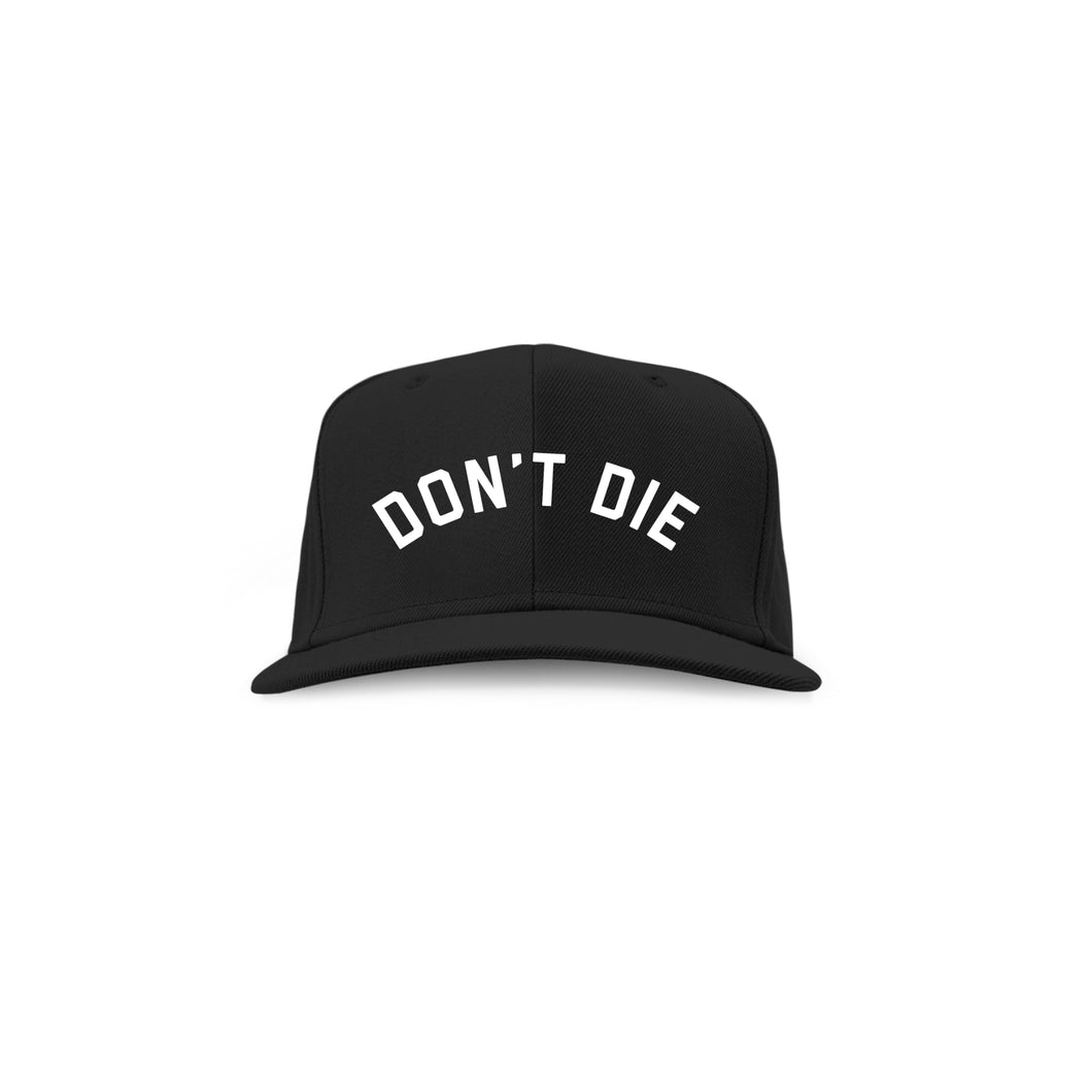 "The Original ""Don't Die"" Snapback"