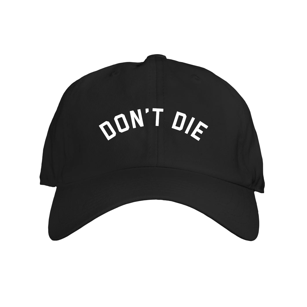 """Don't Die"" Dad Hat"
