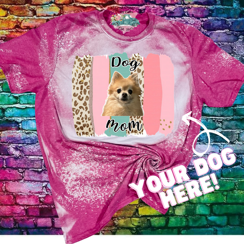 Brush Strokes Dog Mom Custom Your Pet Bleached T-Shirt