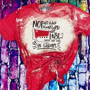Not All Who Wonder Are Lost In Target Shirt