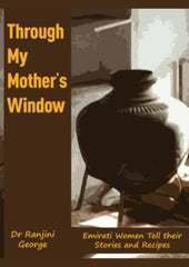Through my mother's window by Ranjini George