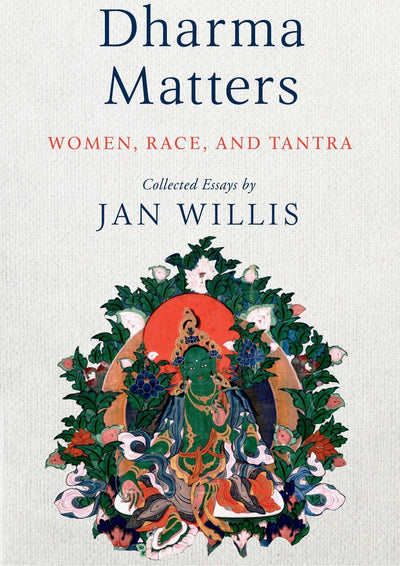 Dharma Matters Jan Willis