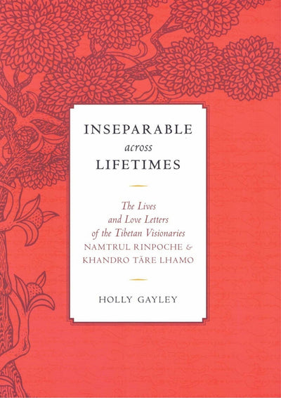 Inseparable Across Lifetimes Holley Gayley