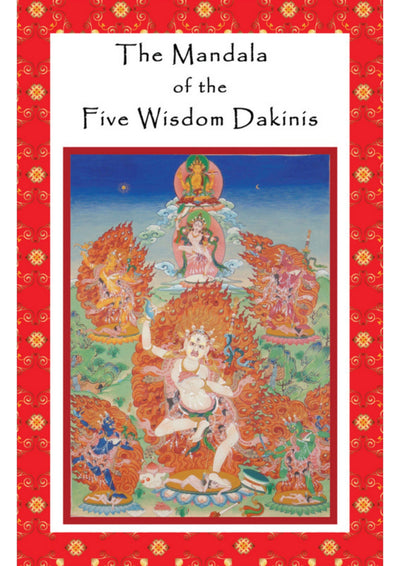 Mandala of the 5 Wisdom Dakinis Practice Text
