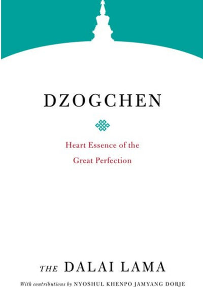 Dzogchen Heart Essence of the Great Perfection