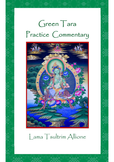 Green Tara Commentary Lama Tsultrim Allione