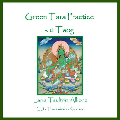 Green Tara Practice with Tsog CD Lama Tsultrim Allione