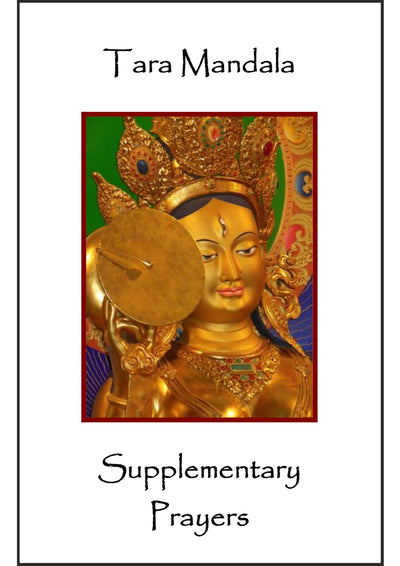 Supplementary Prayers for Tara Mandala practices