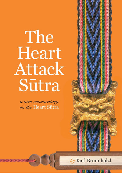 Heart Attack Sutra Karl Brunnholzl