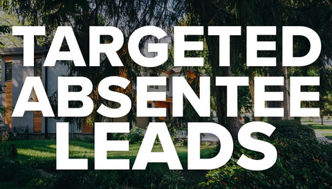 Targeted Absentee Leads