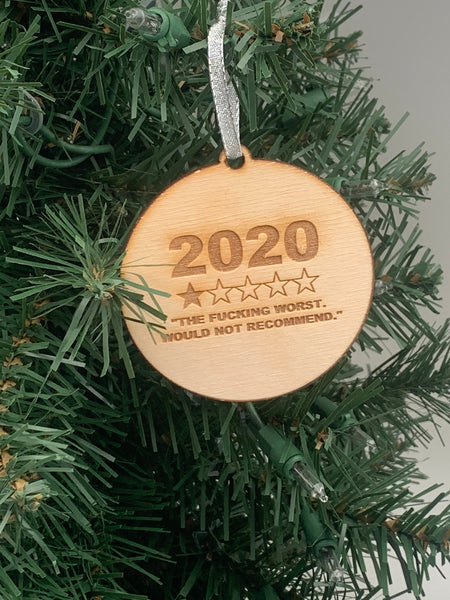 2020 Ornament, 2020 The Fucking Worst Christmas Ornament