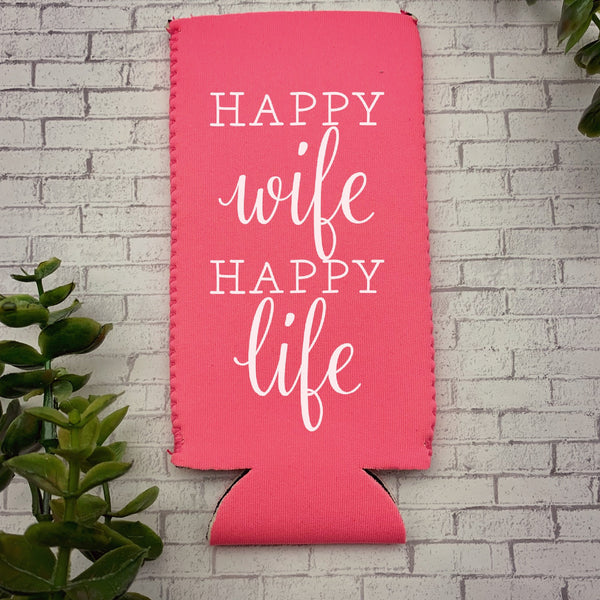 Happy Wife Happy Life Skinny Can Cooler, Slim Can Cooler, Seltzer Can Cooler, Gifts For Her