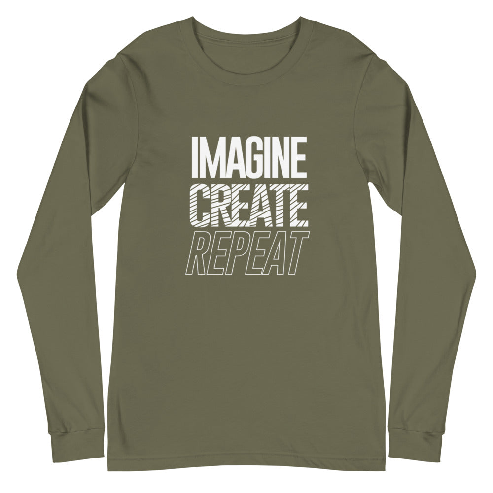 """Imagine Create Repeat"" Long Sleeve Tee"