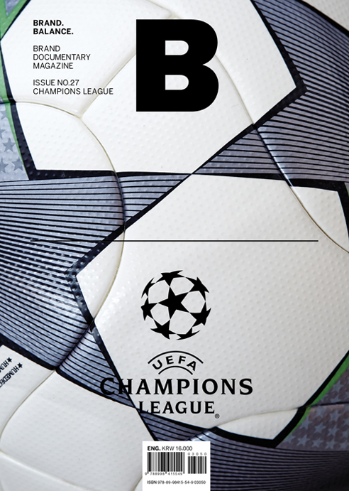 B Brand Documentary Magazine Issue #27 Champions League