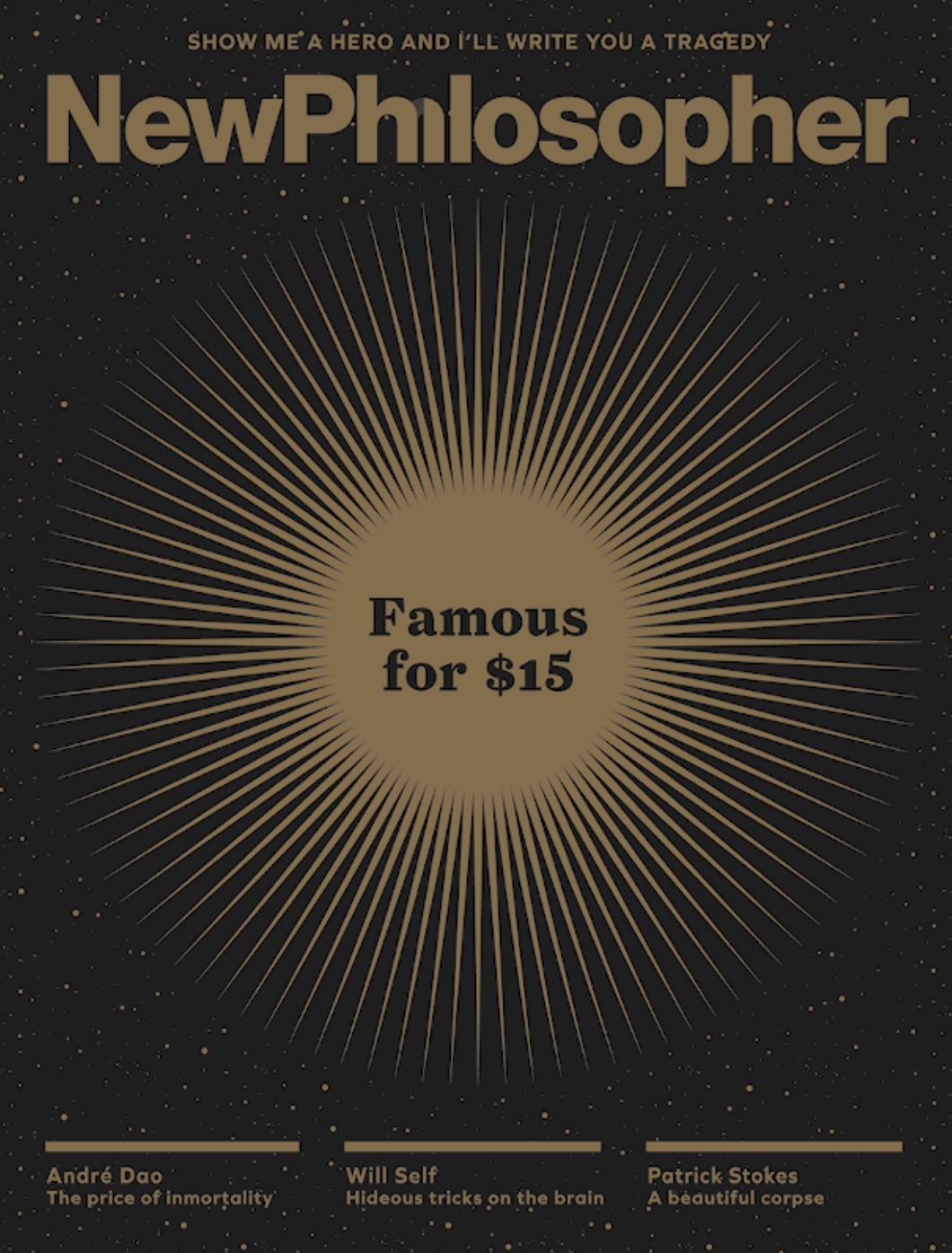 New Philosopher Magazine Issue #10 Fame