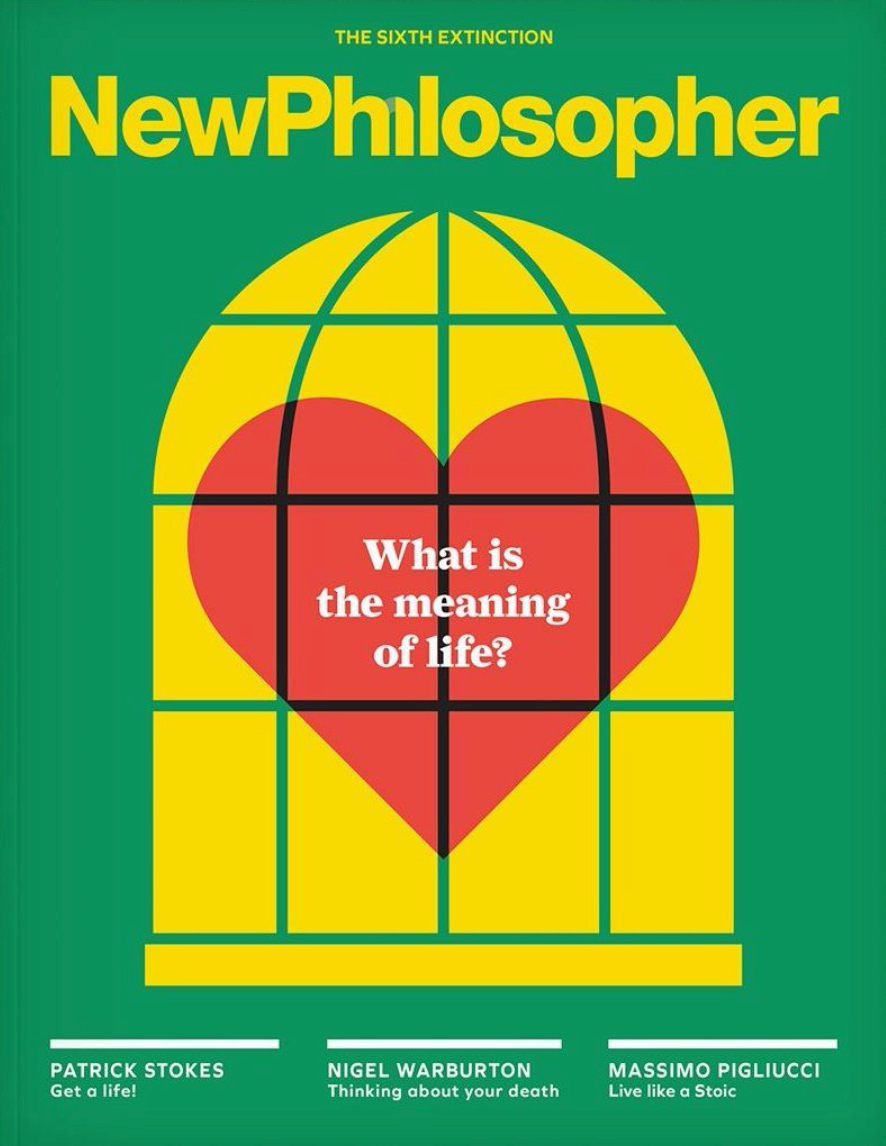 New Philosopher Magazine Issue #19 Life