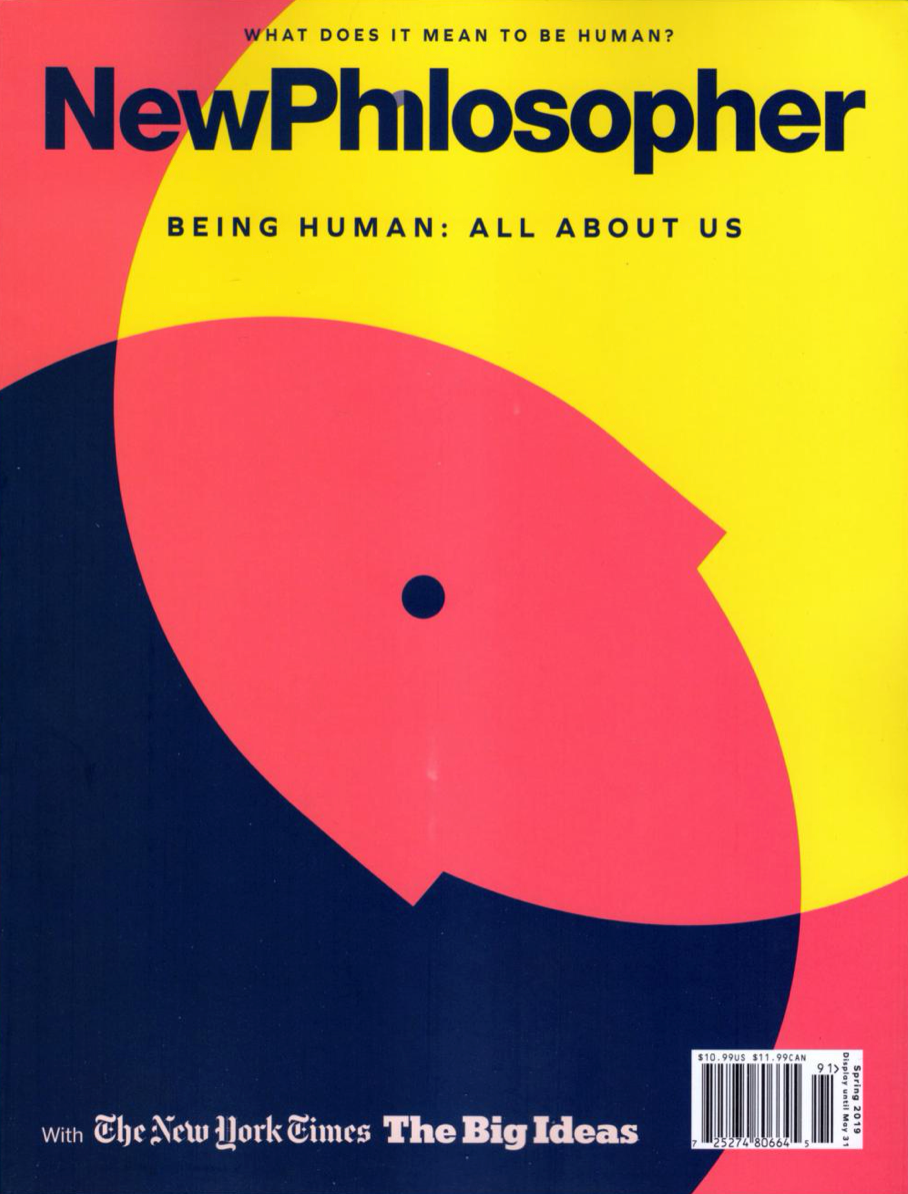New Philosopher Magazine Issue #23 Being Human