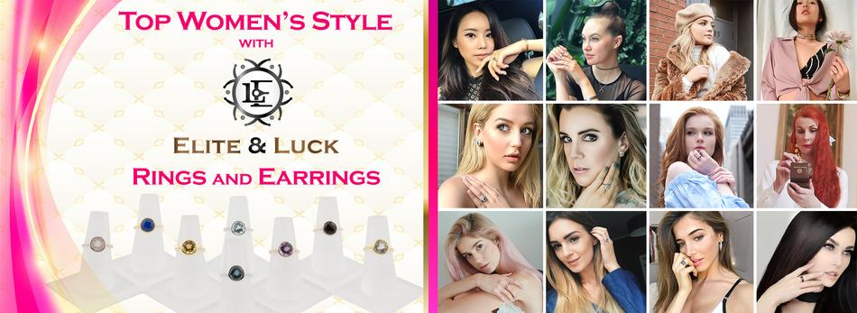 Top Women's Style with Elite & Luck Rings and Earrings