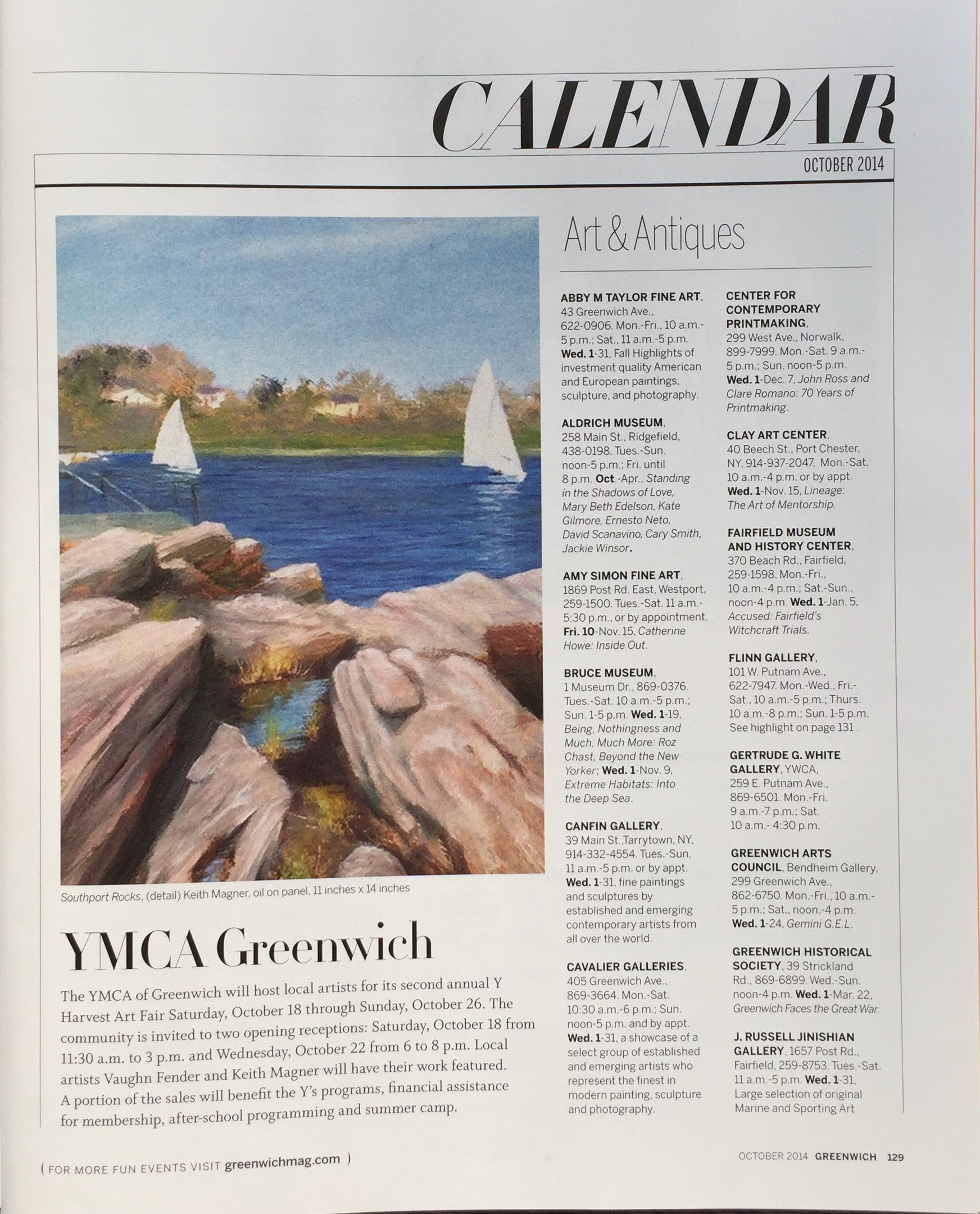 Greenwich Magazine - Keith Magner painting featured in Greenwich Magazine.  See oil paintings for sale that can make unique gifts for those who like coastal art, plein air paintings and landscape paintings under available paintings
