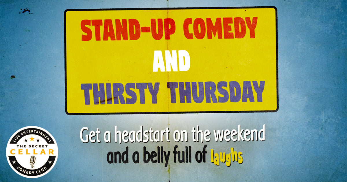 Thirsty Thursday Stand up