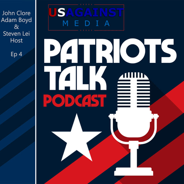 PATRIOTS TALK Podcast #4 - 2/18/2021