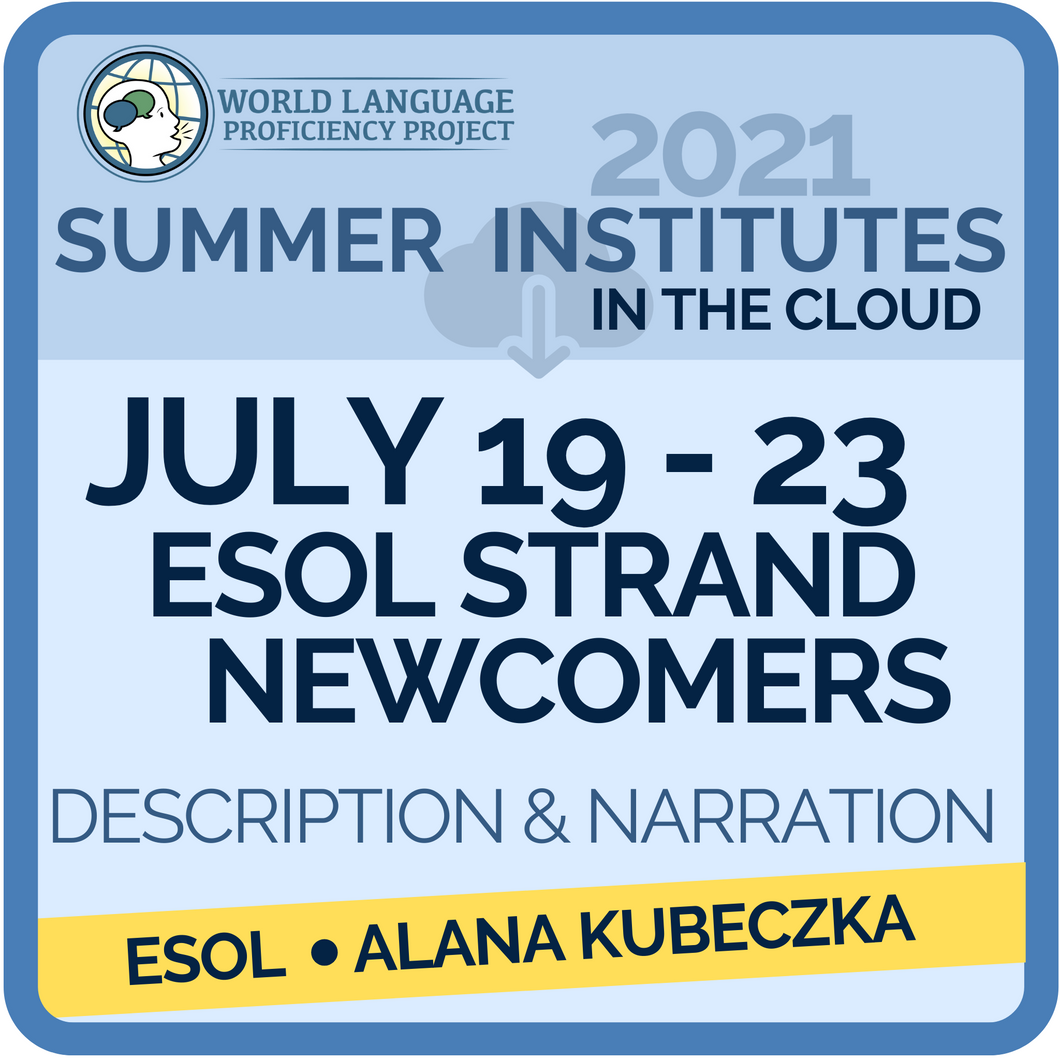 July 19-23 ESOL People, Places, & Stories