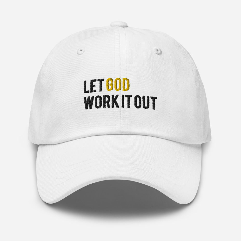 Let God Work It Out Dad Hat