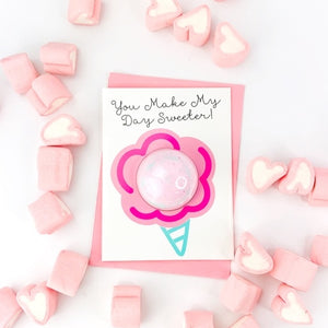 You Make My Day Sweeter Bath Fizzy Greeting Card