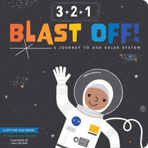 3-2-1 Blast Off!: A Journey to Our Solar System Board Book