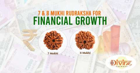 COMBINATION OF RUDRAKSHA FOR FINANCIAL GROWTH