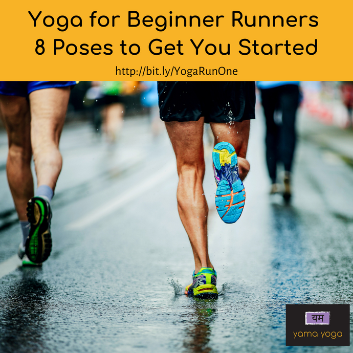 Yoga for Beginner Runners - 8 Poses to Get You Started