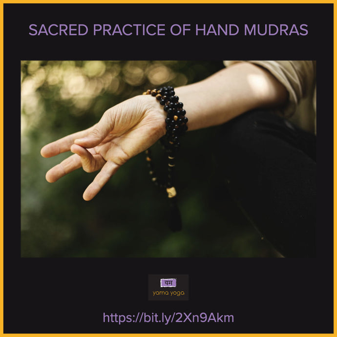 Sacred Practice of Hand Mudras