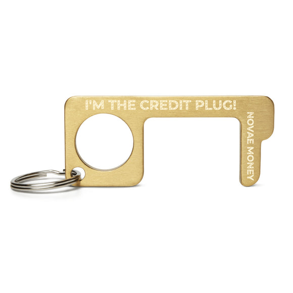 I'm The Credit Plug! Novae Engraved Brass Touch Tool