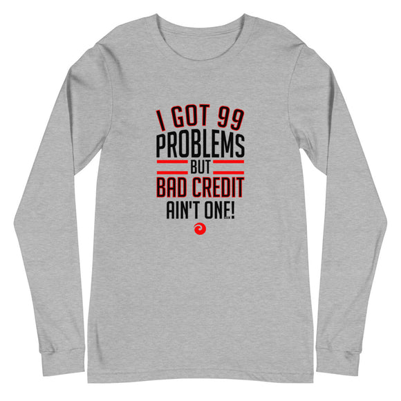 99 Problems Unisex Long Sleeve Tee (Red)
