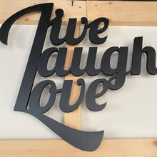 Load image into Gallery viewer, Live Laugh Love Metal Wall Art