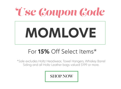 """use coupon code """"MOMLOVE"""" for 15% off select items"""