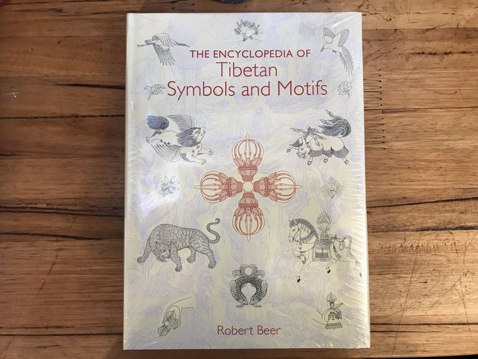 The Encyclopedia of Tibetan Symbols and Motifs By Robert Beer